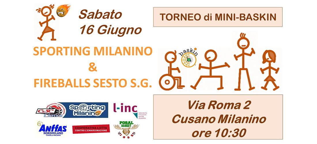 Questa è la locandina del torneo amichevole di mini baskin tra Sporting Milanino e Fireballs di Sesto San Giovanni
